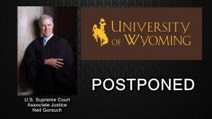 UW College of Law Postpones Visit by U.S. Supreme Court Associate Justice Neil Gorsuch