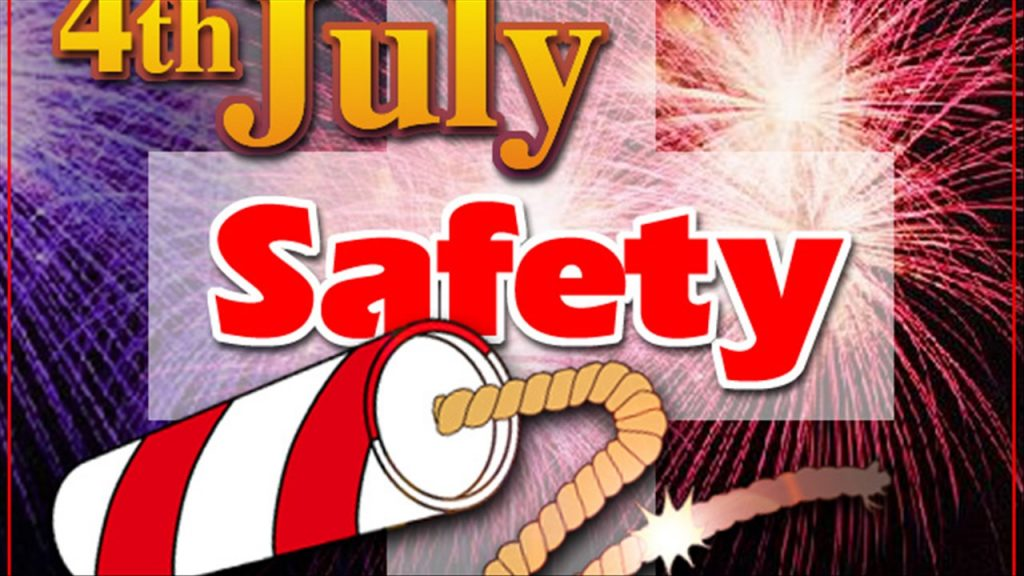 Safety Tips for Independence Day!