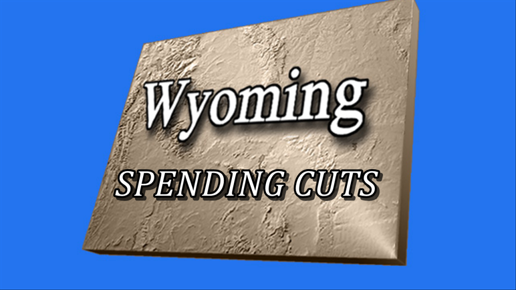 Wyoming Governor: $250M in Initial State Cuts, More Coming