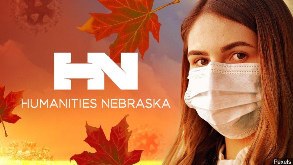 Humanities Nebraska Awards Nearly $309,000 in Pandemic Relief Grants to 74 Nebraska Organizations