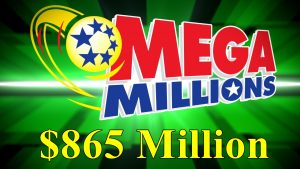 Mega Millions jackpot amount increased to $865 M for tonight's drawing
